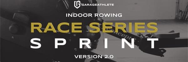 Race Series - Indoor Rowing Sprint